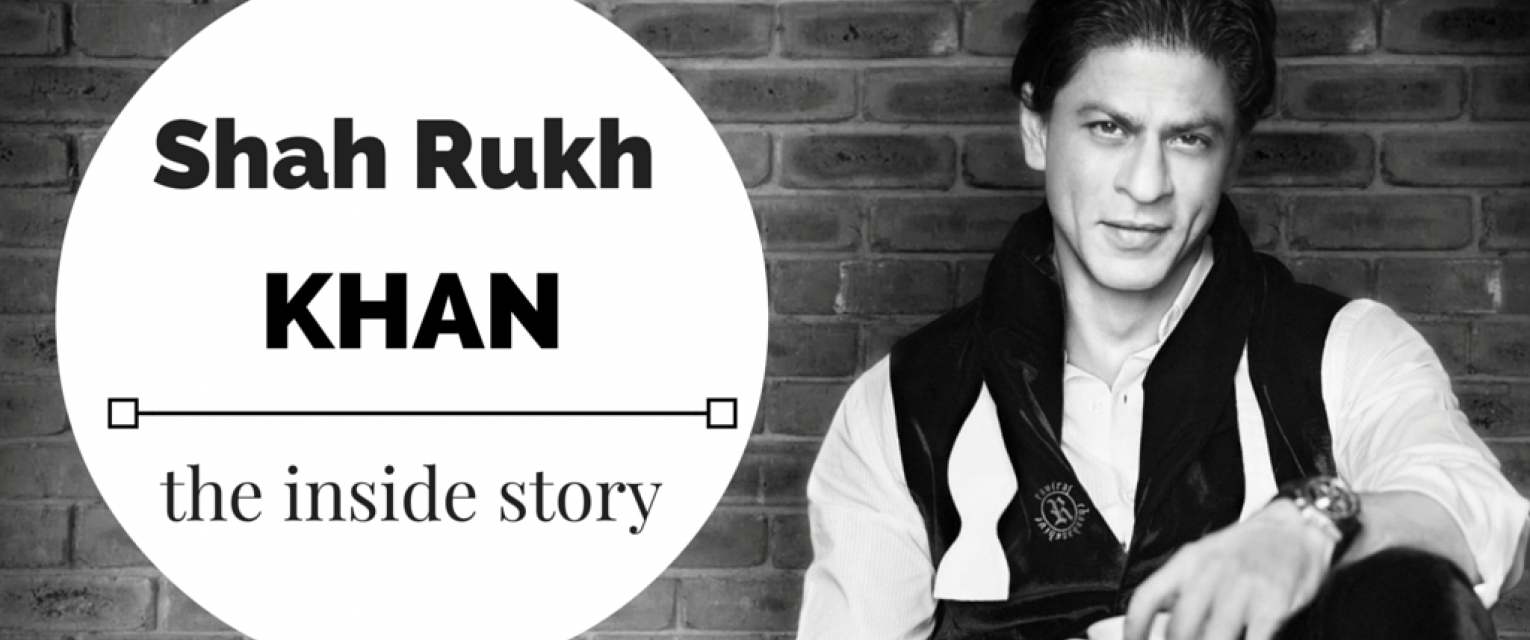 Bollywood Struggle Stories: Shah Rukh Khan | The Brunette Diaries
