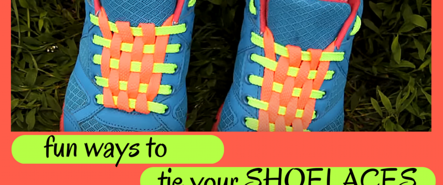 f4b87a147e45 Video Tutorials  Easy And Unique Ways To Tie Your Shoelaces