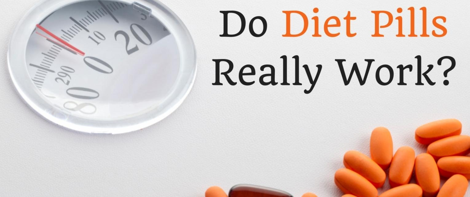 Weight Loss Pills Do They Really Work We Tell You The