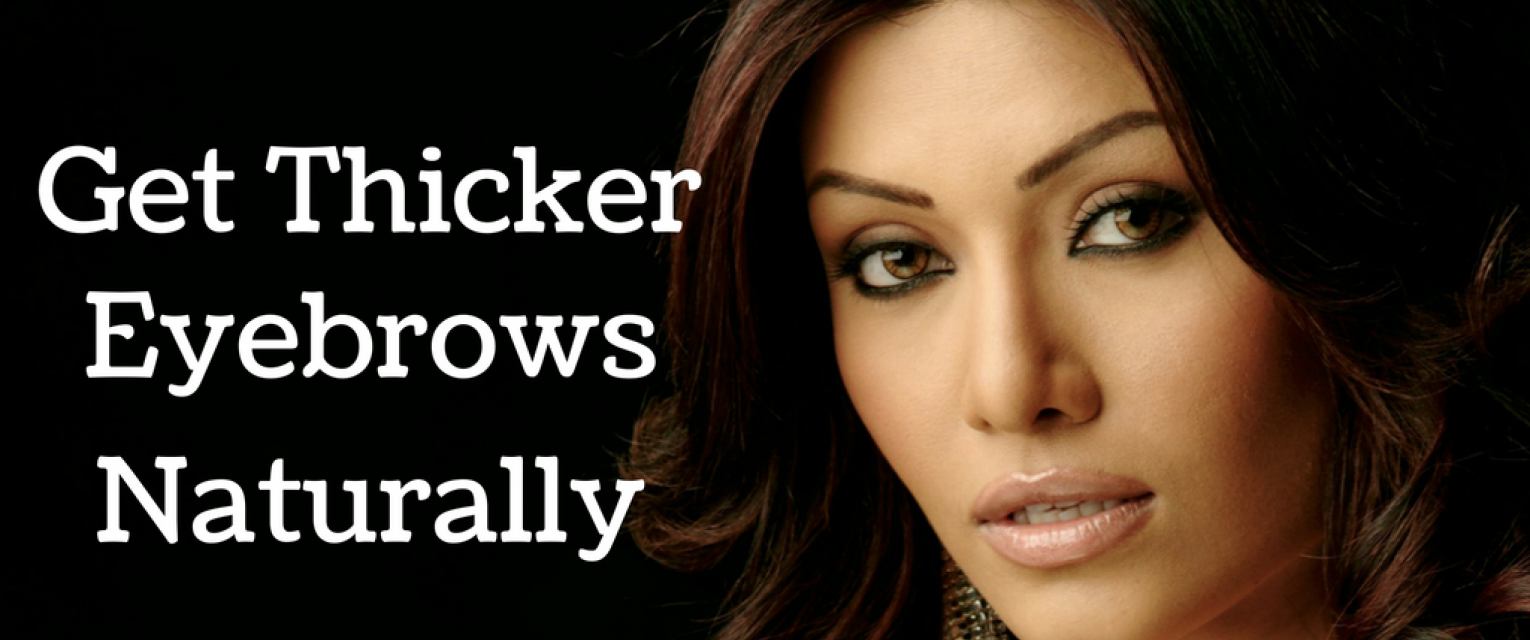 5 Ways To Get Thicker Eyebrows Naturally The Brunette Diaries