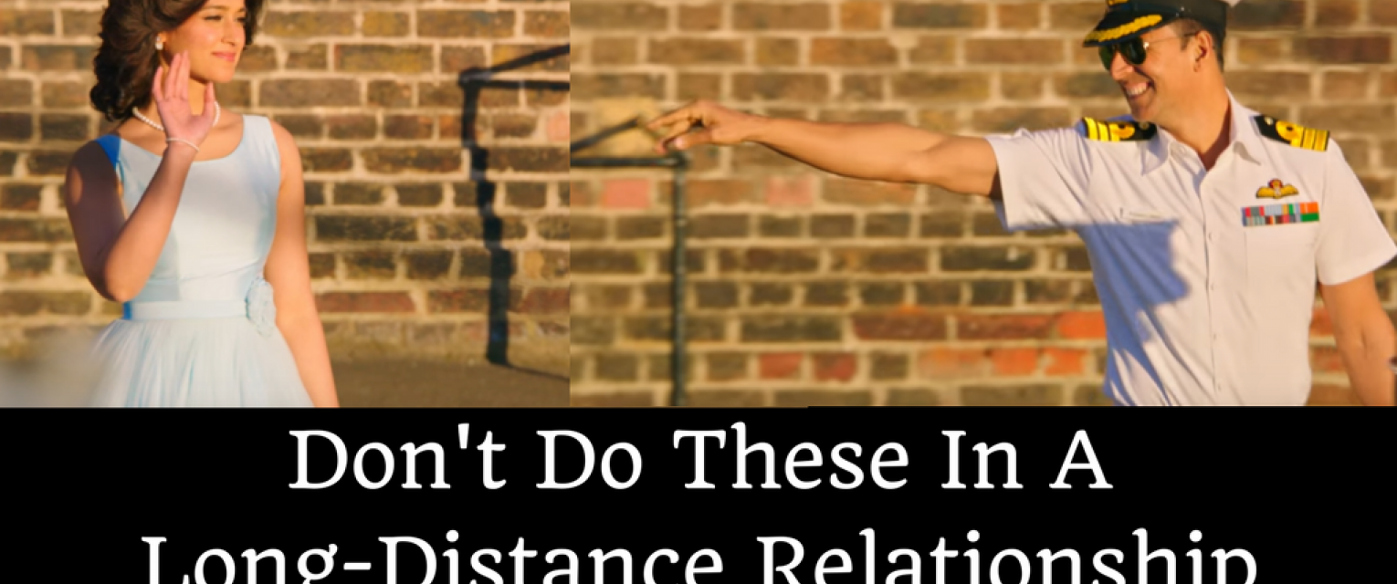Your Long-Distance Relationship Might Fail If You Stop ...