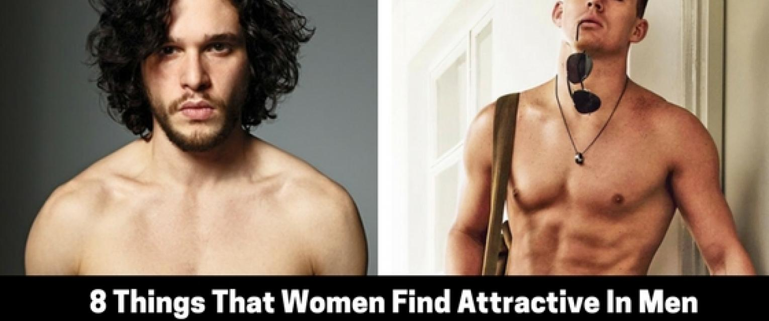 Things that women find attractive in men