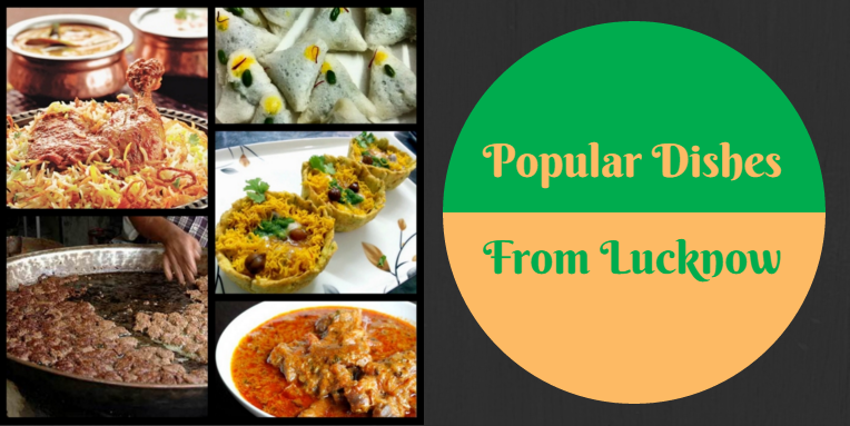 Popular Lucknowi Dishes