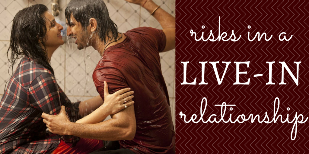 risks in a live-in relationship