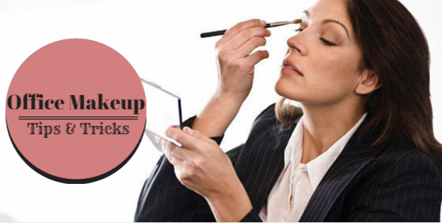 1b4d9eb7179 Tips And Tricks To Wear The Perfect Office Makeup