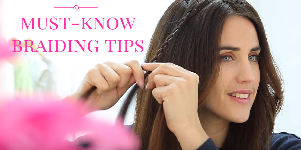 Braiding Tips