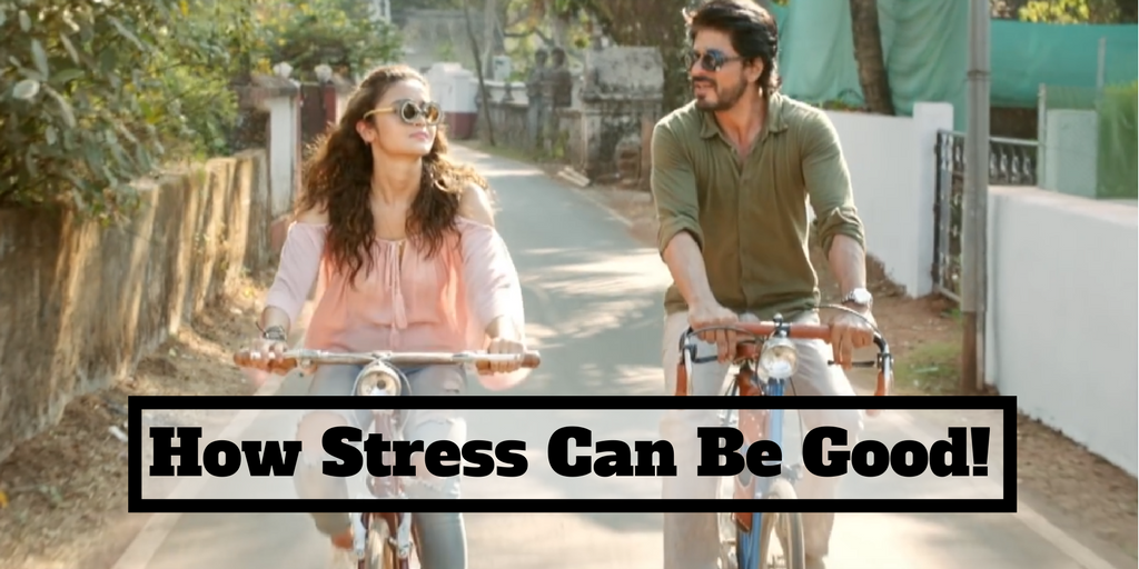 How Stress Can Be Good!